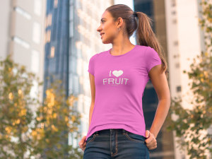I love fruit - tshirt