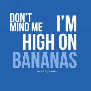 high-on-bananas
