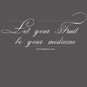 let-your-fruit-be-your-medicine