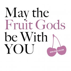 may-the-fruit-gods-be-with-you