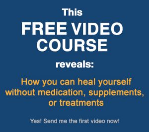 heal yourself without medication, supplements or treatments