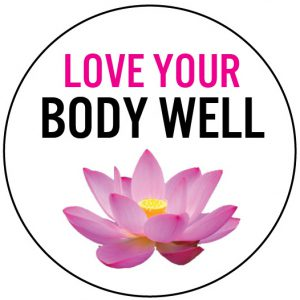 Love your body well