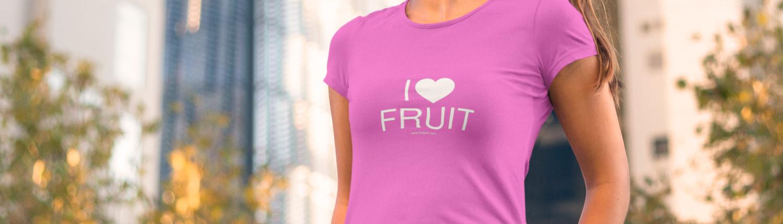 I love fruit - tshirt