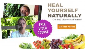 Heal yourself naturally free video course